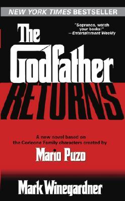 The Godfather Returns By Winegardner, Mark/ Puzo, Mario
